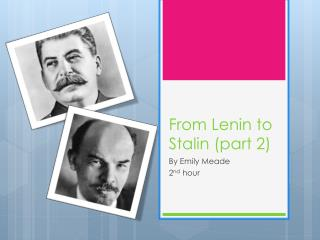 From Lenin to Stalin (part 2)