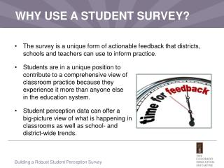 WHY USE A STUDENT SURVEY?