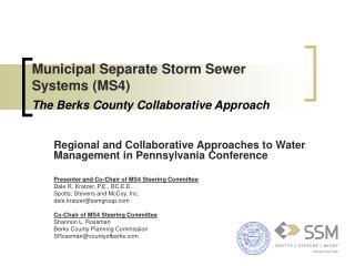 Municipal Separate Storm Sewer Systems MS4  The Berks County Collaborative Approach
