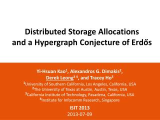 Distributed Storage Allocations and a Hypergraph Conjecture of  Erd ő s