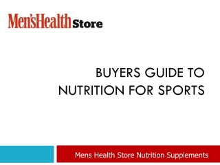 Buyers Guide to Nutritional Supplements on Mens Health
