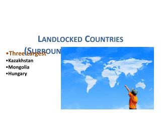 Landlocked Countries (Surrounded On All Sides By Land)