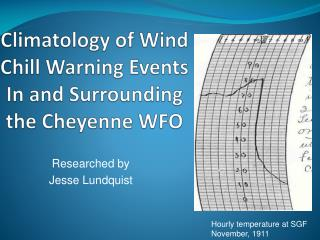 Climatology of Wind Chill Warning Events In and Surrounding the Cheyenne WFO