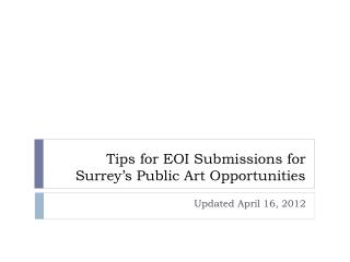 Tips for EOI Submissions for Surrey�s Public Art Opportunities