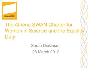 The Athena SWAN Charter for Women in Science and the Equality Duty