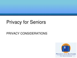 Privacy for Seniors