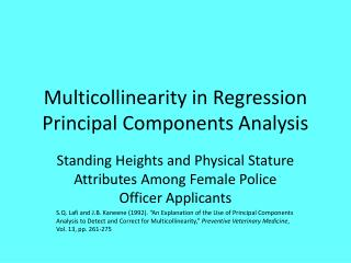 Multicollinearity  in Regression  Principal Components Analysis