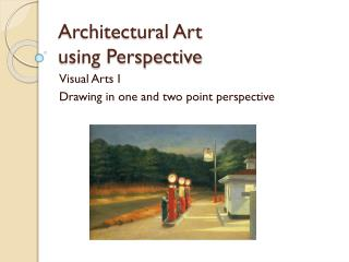 Architectural Art  using Perspective