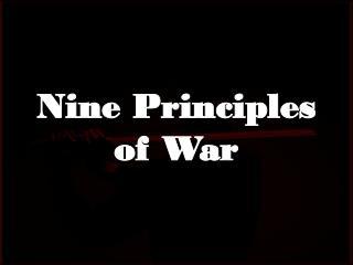 Nine Principles  of War