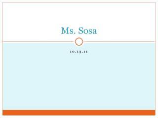 Ms. Sosa