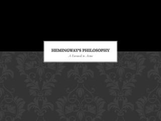Hemingway's Philosophy