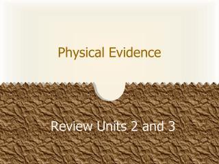 Physical E vidence