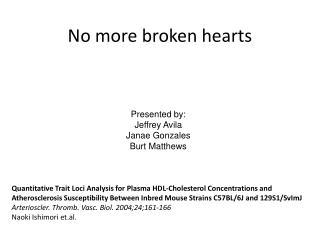 No more broken hearts