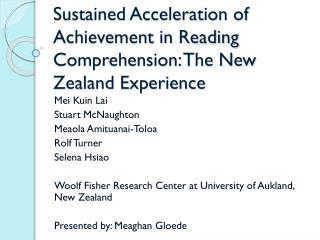 Sustained Acceleration of Achievement in Reading Comprehension: The New Zealand Experience
