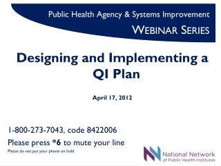 Public Health Agency & Systems Improvement  Webinar Series