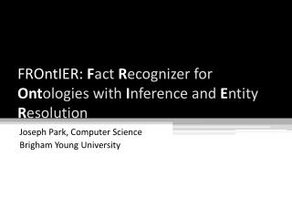 FROntIER :  F act R ecognizer for Ont ologies with I nference and E ntity R esolution