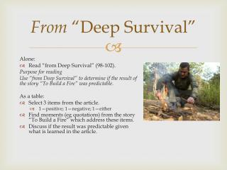 From  �Deep Survival�