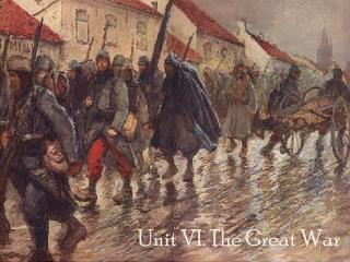 Unit VI. The Great War