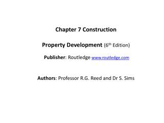 Chapter 7  Construction Property Development ( 6 th  Edition)