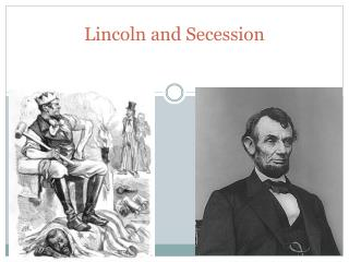 Lincoln and Secession