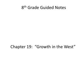 8 th  Grade Guided Notes