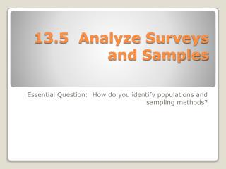 13.5  Analyze Surveys and Samples