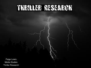 Paige Lewis Media Studies Thriller Research