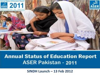 SINDH  Launch –  13  Feb 2012