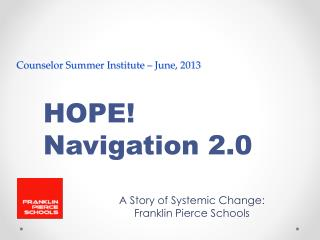 Counselor Summer Institute – June, 2013