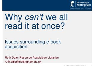 Why  can't  we all read it at once? Issues surrounding e-book acquisition