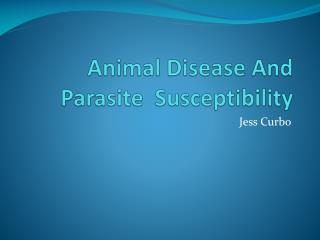 Animal Disease And Parasite  Susceptibility