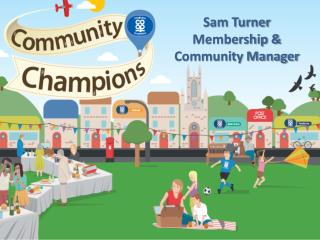Sam Turner Membership &  Community Manager