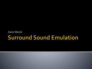 Surround Sound Emulation