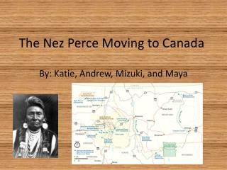 The Nez Perce Moving to Canada