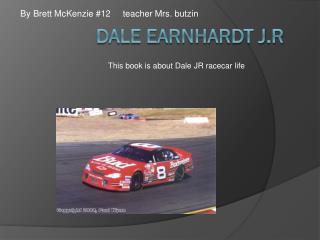 DALE Earnhardt  j .r