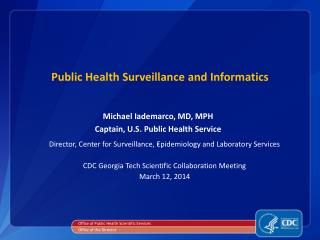 Public Health Surveillance and Informatics