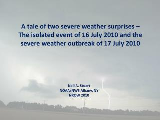 Neil A. Stuart NOAA/NWS Albany, NY NROW 2010
