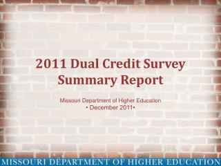2011 Dual Credit Survey Summary Report