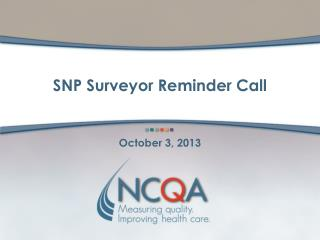 SNP Surveyor Reminder Call