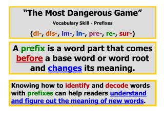 """The Most Dangerous Game"" Vocabulary Skill - Prefixes"