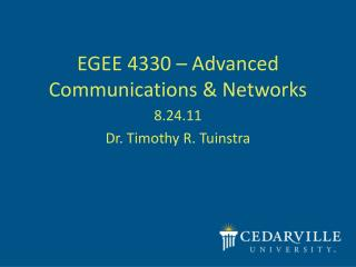 EGEE 4330 – Advanced Communications & Networks
