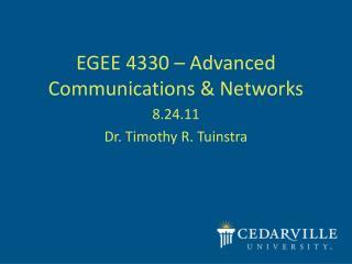 EGEE 4330 � Advanced Communications & Networks