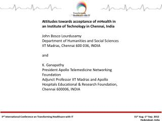 Attitudes towards acceptance of  mHealth  in an Institute of Technology in Chennai, India