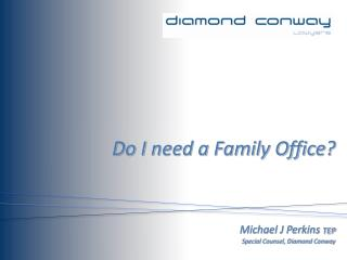 Do I need a Family Office?