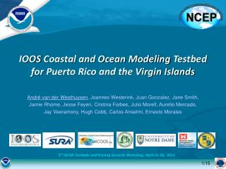 5 th  NOAA  Testbeds  and Proving Grounds Workshop, April 16-18,  2014