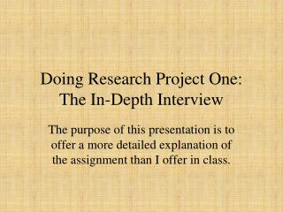 Doing  Research Project  One:  The In-Depth Interview