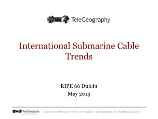 International Submarine Cable Trends