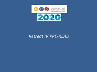 Retreat IV PRE-READ