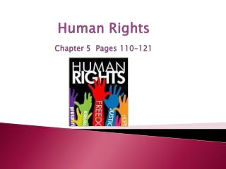 Human Rights Chapter 5 Pages 110-121