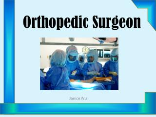 Orthopedic Surgeon